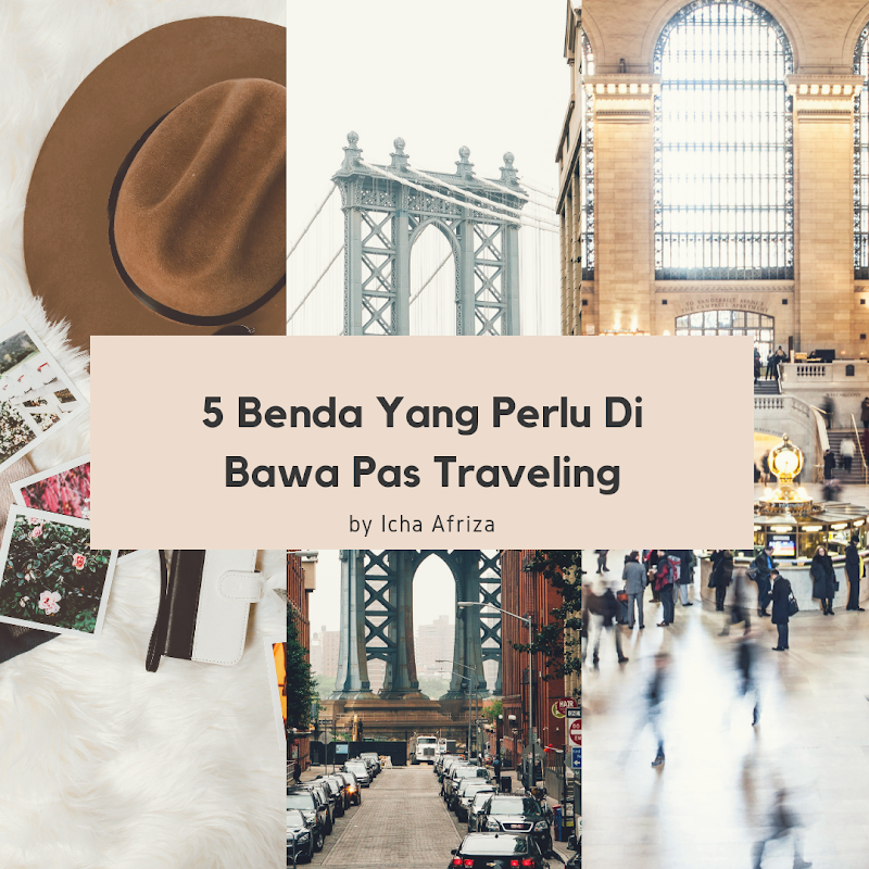5 Benda Yang Perlu Dibawa Saat Traveling