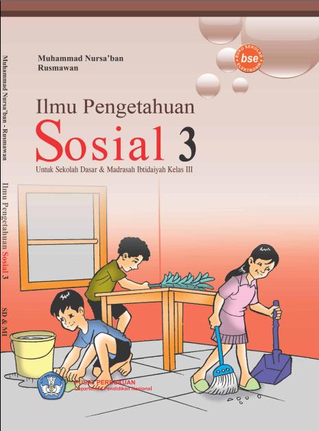 Ilmu Pengetahuan Sosial 3 Untuk SD dan MI Kelas 3