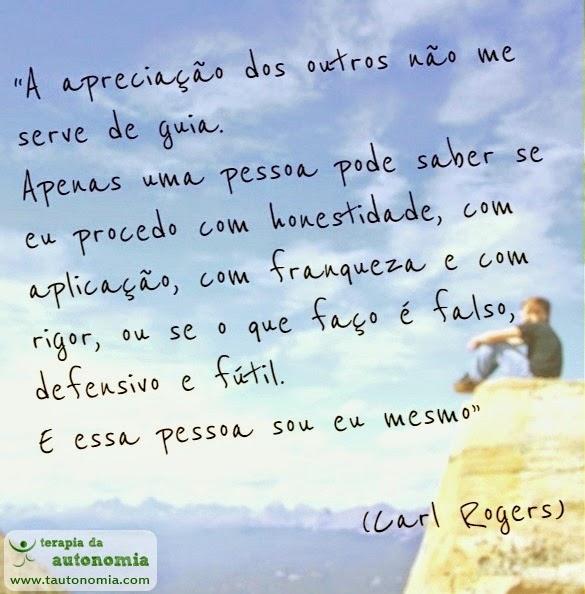 Carl Rogers - Apreciação dos outros não me serve de guia