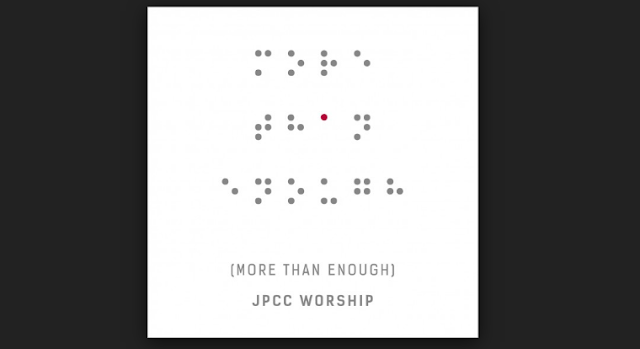 Jpcc Worship – More Than Enough