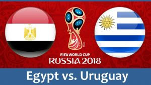 Egypt vs Uruguay live streaming - World Cup 2018 Live Stream