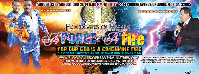 Prophet Sylvester Ofori And Apostle Patrick Castle Floodgates of Heaven By Force And By Fire Church Sermon flyer