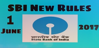 SBI New Rules Effective From 1st June 2017