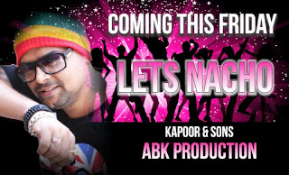 Lets-Nacho-Kapoor-Sons-Abk-Production-Remix