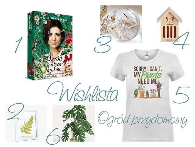 wishlista, pasjonatka, ogród, marzyć, wishlist