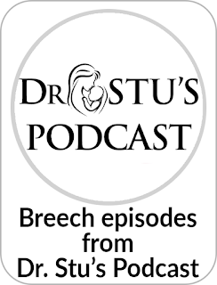 Dr. Stu's Podcast discusses our article on breech at home