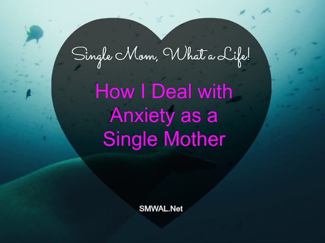 Single Mom, Anxiety, Mental Health
