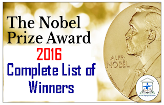 Noble Prize Winners 2016: Complete List – GK Updates