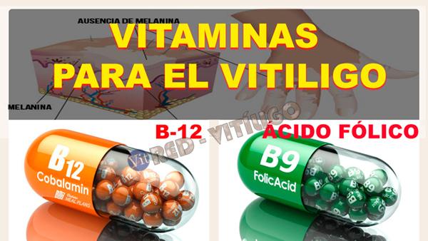 VITAMINAS PARA EL VITILIGO, B12 Y ACIDO FOLICO