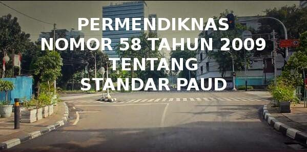 Permendiknas 58 Tahun 2009 Standar PAUD