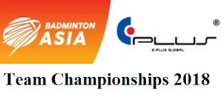 E-Plus Badminton Asia Team Championships 2018 live streaming