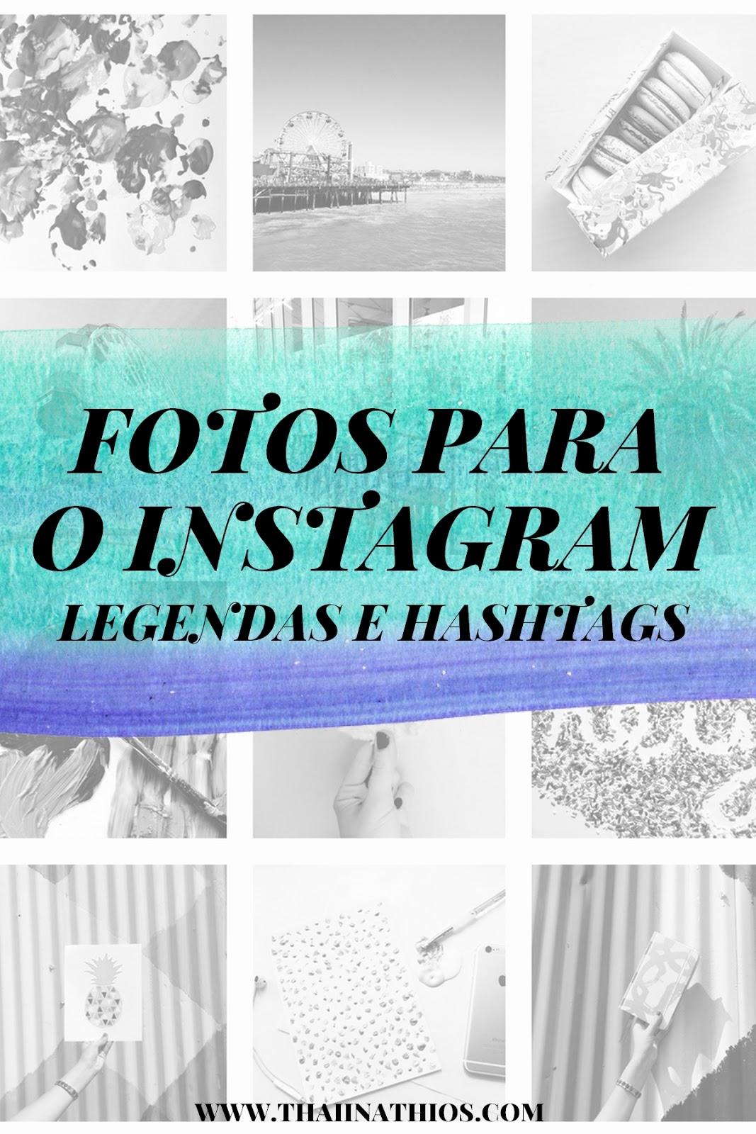 fotos-para-instagram-legendas-e-hashtags