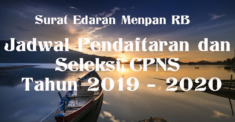 Jadwal Pendaftaran dan Seleksi CPNS Formasi 2019/2020