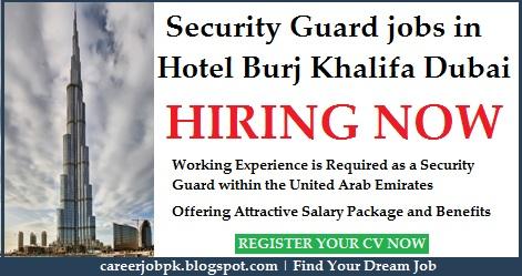 Security Guard jobs in Hotel Burj Khalifa Dubai