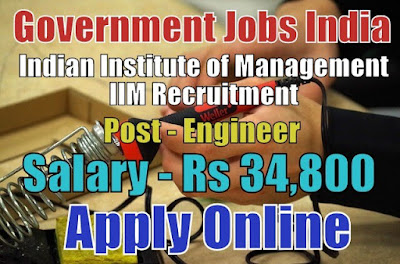 Indian Institute of Management IIM Recruitment 2017
