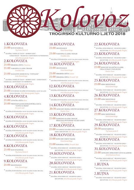 http://www.trogir.hr/GradTrogir/3055-raspored-trogirskog-kulturnog-ljeta-2018