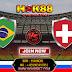 Prediksi Brasil Vs Swiss Piala Dunia 2018,17 Juni 2018 - HOK88BET