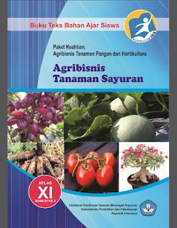 Buku SMK AGRIBISNIS TANAMAN SAYURAN 3 Kelas 11 Kurikulum 2013