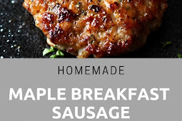 Homemade Maple Breakfast Sausage