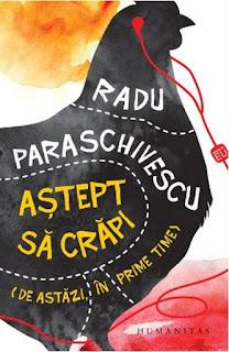 Cumpara de aici noua carte a lui Radu Paraschivescu