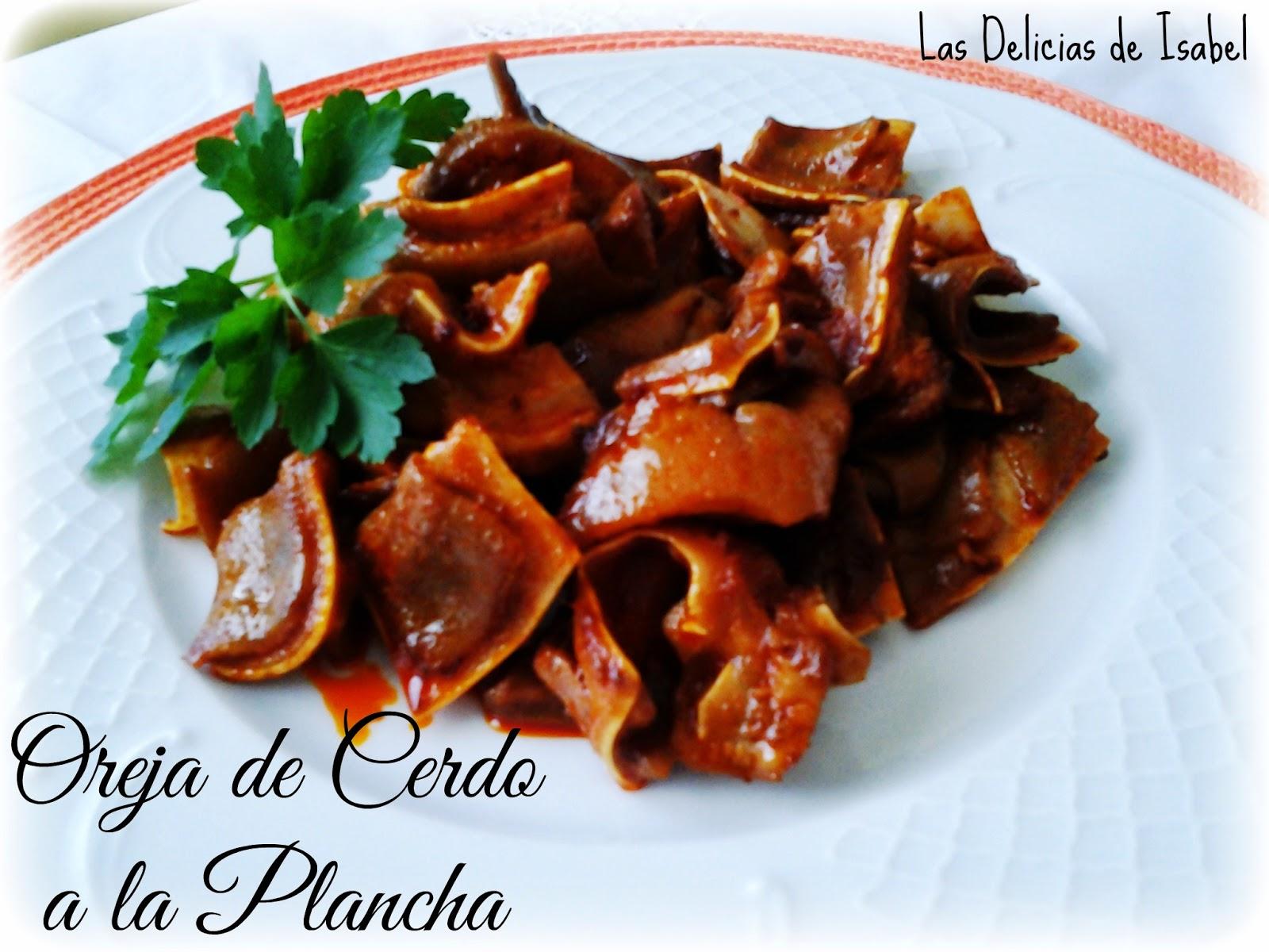 Oreja de cerdo a la plancha las delicias de isabel for Cocinar oreja de cerdo
