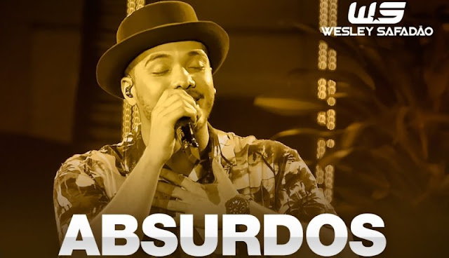 Wesley Safadão - Absurdos