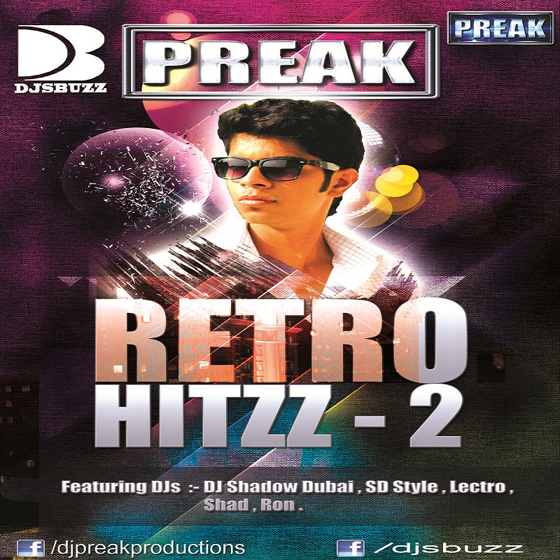 O Oh Jaane Jaana Song Download: RETRO HITZZ VOL. 2 BY DJ PREAK TRACKLIST DOWNLOAD