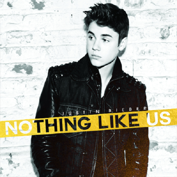 Justin Bieber - Nothing Like Us - Single Cover