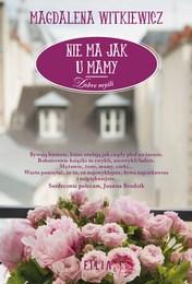 http://lubimyczytac.pl/ksiazka/4857289/nie-ma-jak-u-mamy