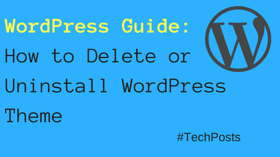 how to uninstall theme in WordPress