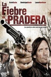La Fiebre de la Pradera (2008)