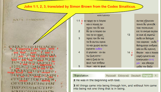 John 1:1, 2, 3, translated by Simon Brown from the Codex Sinaiticus.