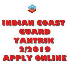 Indian Coast Guard 2019 Jobs