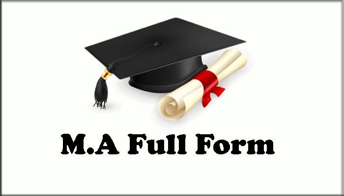 MA Ka Full Form in Hindi – एम.ए क्या है ?