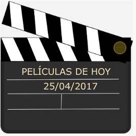 películas de hoy martes 25 de abril en la television