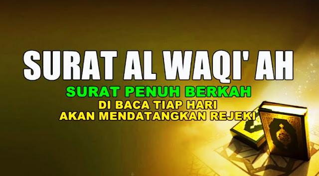 Benarkah Surat Al Waqiah Adalah OBAT ANTI MISKIN Jika Istiqomah Dibaca?