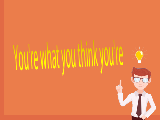 http://www.zonantt.com/2018/08/youre-what-you-think-youre.html