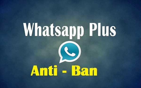 Whatsapp Plus Latest Version  v7.35 Anti-Ban June 2019
