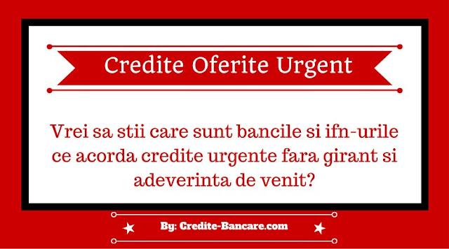 Credite oferite urgent si fara girant: Cele mai bune finantari acordate cu un singur act