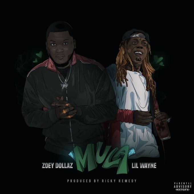 Zoey Dollaz ft Lil Wayne -Mula