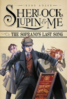 Sherlock, Lupin & Me: The Soprano's Last Song