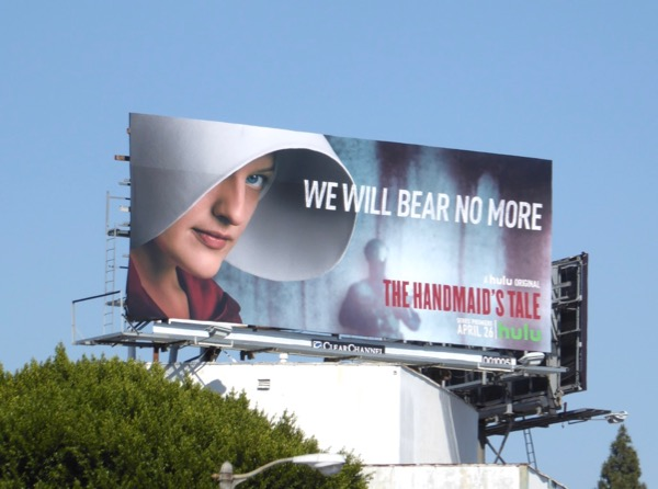Handmaids Tale We will bear no more billboard