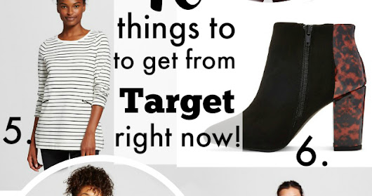 10 Fashion Things to Get from Target Right Now!