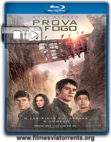 Maze Runner – Prova de Fogo (Maze Runner: The Scorch Trials) Torrent – BluRay 720p Legendado (2015)