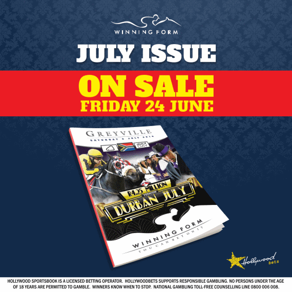The Winning Form Vodacom Durban July 2016 issue goes on sale Friday 24th June!