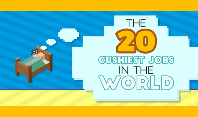 20 of the Cushiest Job in the World
