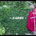 VIDEO & AUDIO | Karen - SHADA | Download/Watch