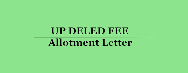 UP DELED Fee Payment for Allotment Letter