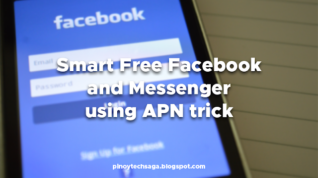 Smart Free Facebook and Messenger Using APN Trick