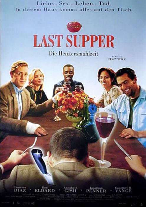 Last Supper Die Henkersmahlzeit
